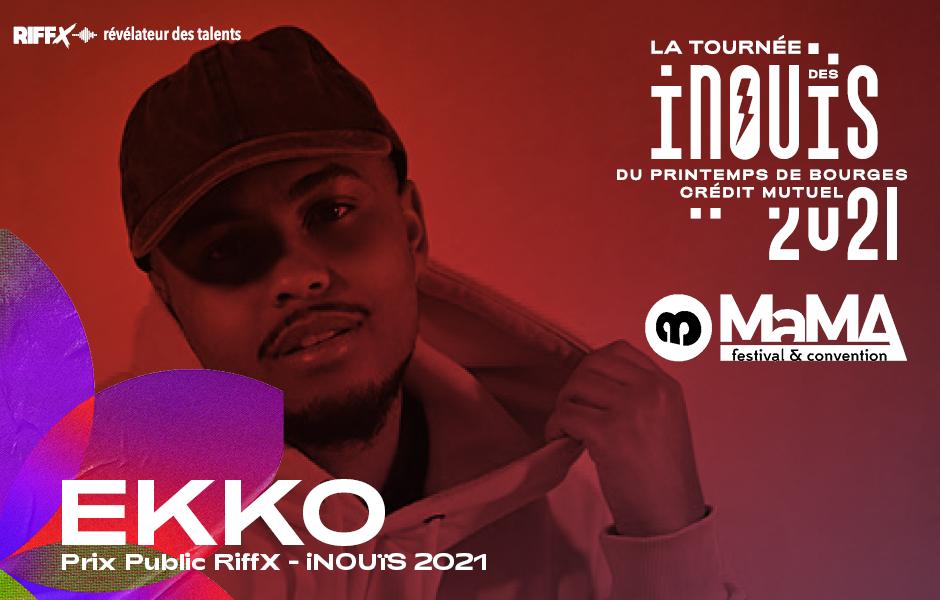 Ekko rejoint la Tournée 2021 et la soirée iNOUïS ! @MaMA